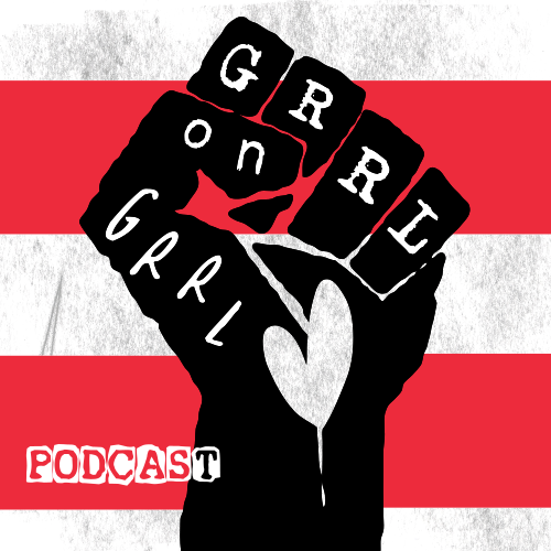 Grrl on Grrl Podcast logo, edited by Walter Graham